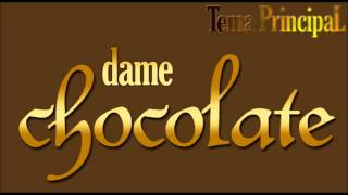 Gambar cover Dame Chocolate - Soundtrack - Tema Principal