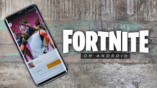 Fortnite on Android First Impressions!