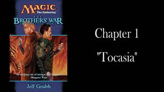 "The Brothers' War: Chapter 1 - ""Tocasia"" - Unofficial Audiobook"