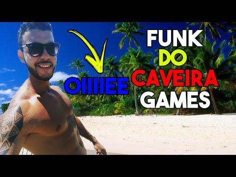 Funk CAVEIRA GAMES OIIIEE