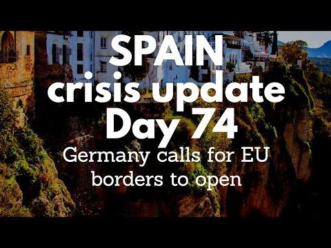 Spain Update Day 74 - Germany Seeks To Open Internal EU Borders