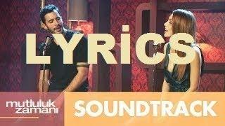 Mutluluk Zamanı Soundtrack  - Bu Su Hiç Durmaz Lyrics Video HD mp3