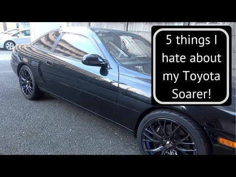 5 Things I Hate About My Toyota Soarer!