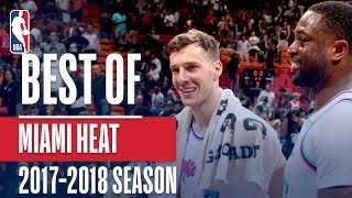 Best of Miami Heat | 2017-2018 NBA Season