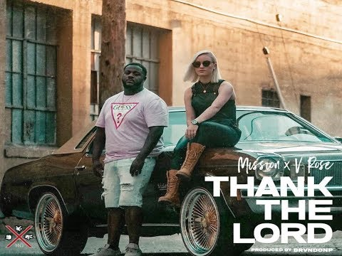 Mission - Thank the Lord Feat. V.Rose