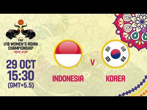 LIVE 🔴 - Indonesia v Korea - FIBA U18 Women's Asian Championship 2018