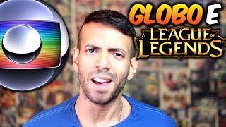 GLOBO/Fantástico falando BEM dos GAMES - LoL não é jogo de GAY!