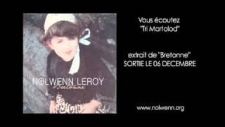 """Nolwenn Leroy - """"TRI MARTOLOD"""""""