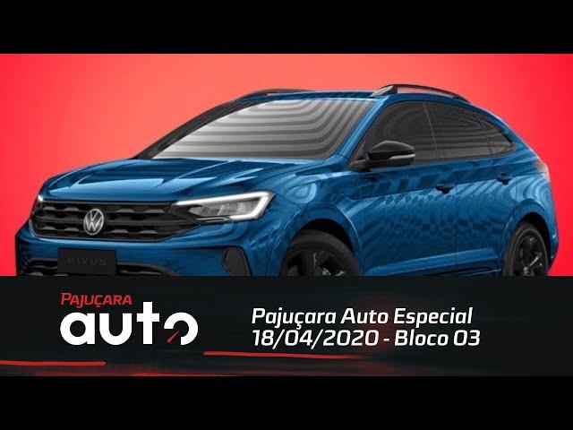 Pajuçara Auto Especial 18/04/2020 - Bloco 03