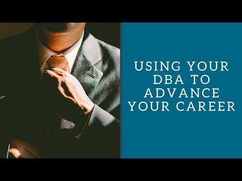 Using The DBA To Advance Your Career