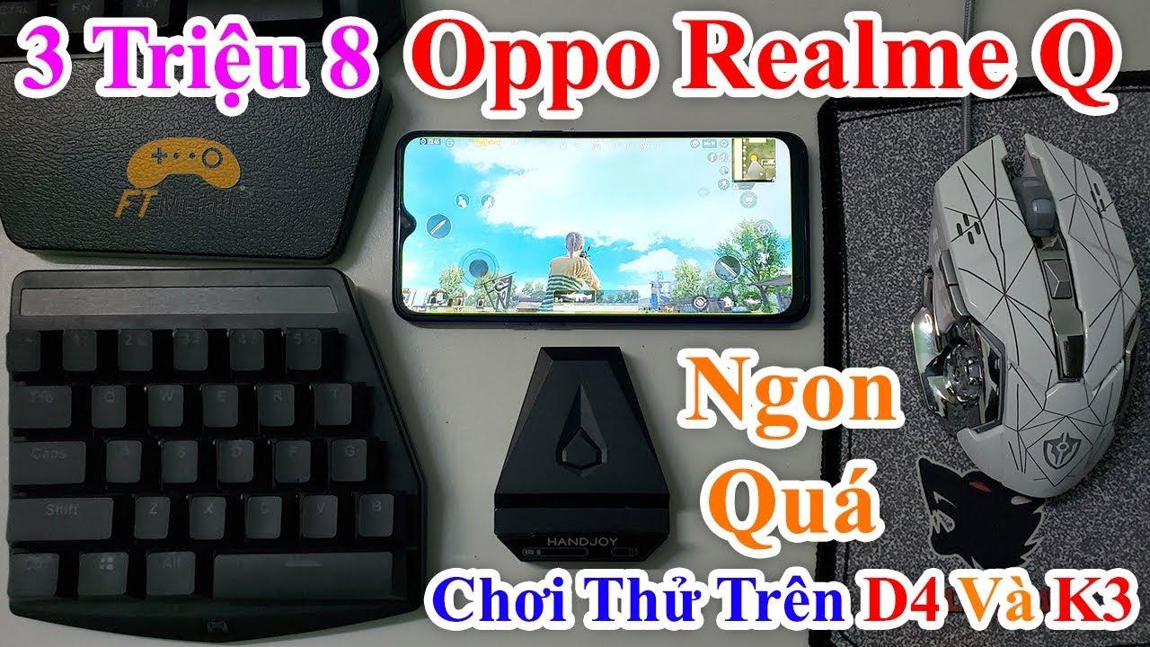 Mở Hộp Oppo Realme Q Chơi PUBG Mobile Bằng Bàn Phím Chuột Với HandJoy D4 Và K3 - Quá Mượt