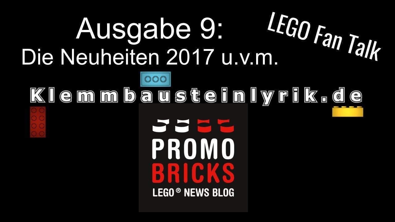 lego fan talk nr 9 neuheiten 2017 und events youtube. Black Bedroom Furniture Sets. Home Design Ideas