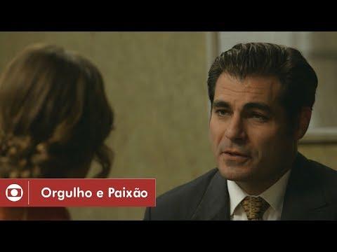 Orgulho e Paixão: capítulo 46 da novela, sexta, 11 de maio, na Globo