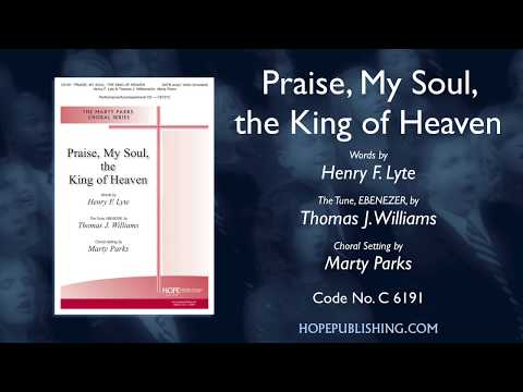 Praise, My Soul, the King of Heaven - arr. Marty Parks