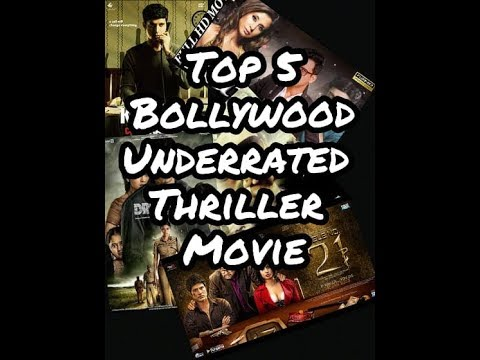 Top 5 Bollywood Underrated Thriller Movie.