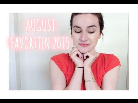 August Favoriten 2015 |  Beauty, Essen, Fashion