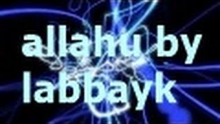 Islamic Nasheeds - Allahu by Labbayk - Nasheed in different languages