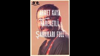 Ahmet Kaya Hareketli Şarkıları Full