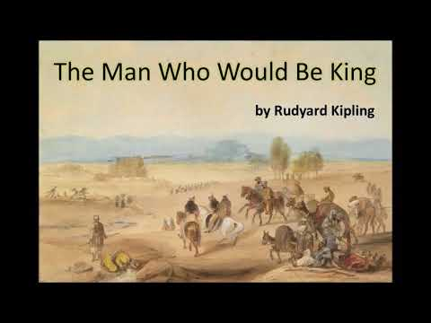The Man Who Would Be King by Rudyard Kipling (British English Audio Book for Children and Kids)