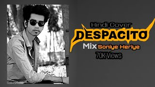 Despacito Hindi Cover | Soniye Heriye | Lyrics Video By The Vijay