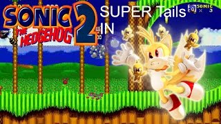 Super Tails in Sonic The Hedgehog 2 (Rom Hack Gameplay) [HD 60FPS]