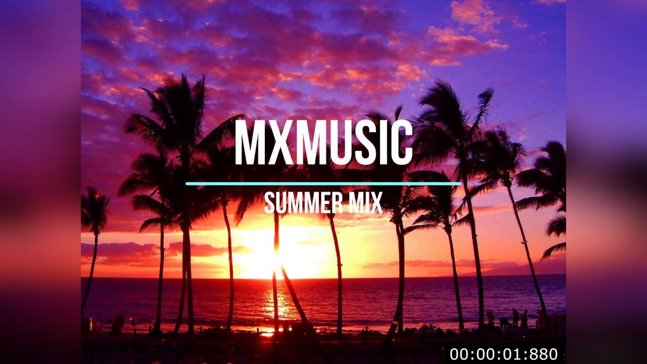 SUMMER MUSIC 2019.ТАНЦЕВАЛЬНАЯ МУЗЫКА.НОВЫЙ MIXMUSIC 2019.ЛУЧШИЕ ПЕСНИ