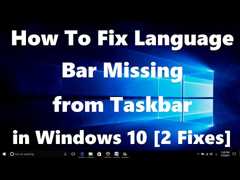 How To Fix Language Bar Missing From Taskbar In Windows 10 [2 Fixes]
