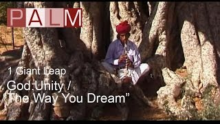 1 Giant Leap Film: God - Unity / The Way You Dream featuring REM