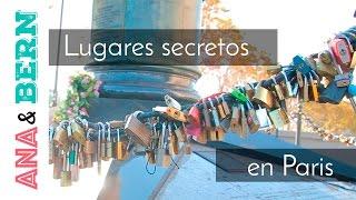 4 lugares secretos en Paris / Ana y Bern