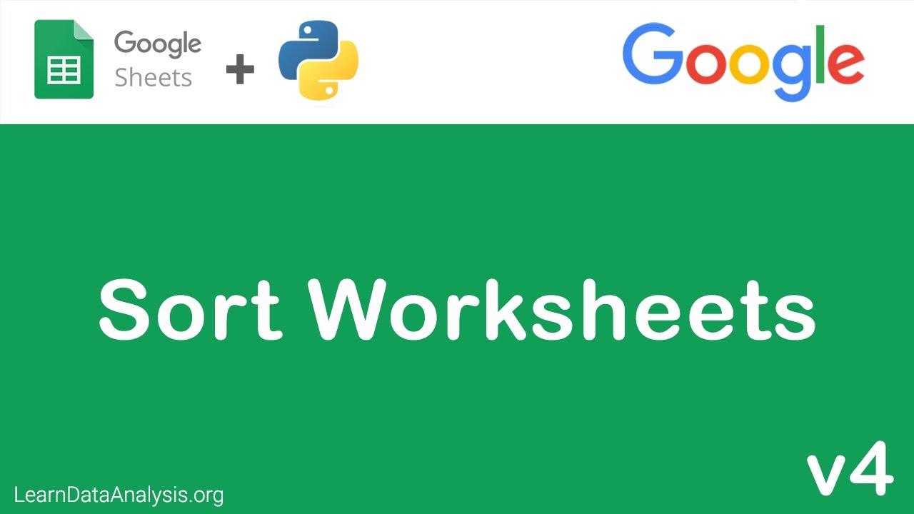 Sort Google Sheets worksheets using Google Sheets API in Python