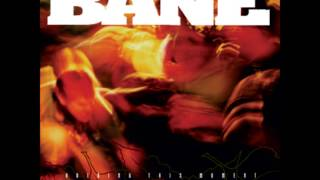 Bane - Both Guns Blazing