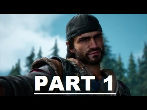 DAYS GONE Gameplay Walkthrough Part 1 - No Commentary (PS4)