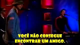 New Radicals  - You Get What You Give  - legendas pt - tradução