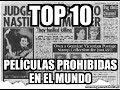 Top 10 películas prohibidas