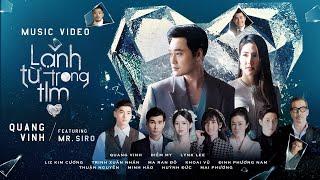 MV Lạnh Từ Trong Tim - Quang Vinh Ft. Mr. Siro