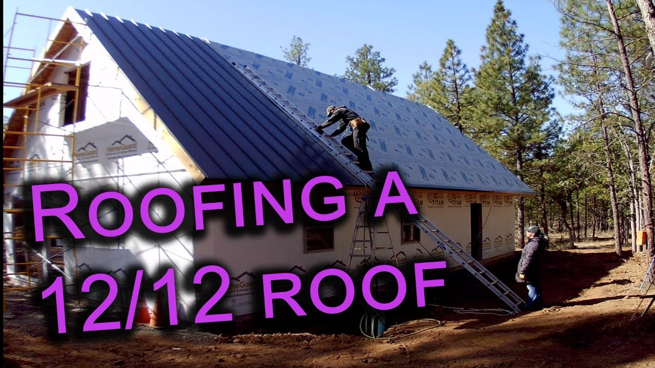 Roofing A 12 12 Pitch Installing Standing Seam Metal Roofing Youtube