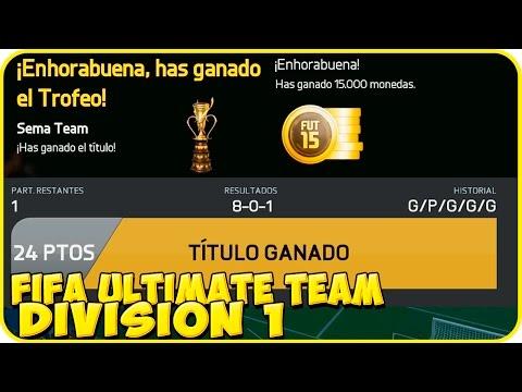 FIFA 15 LIGA ULTIMATE TEAM - GANANDO EL TITULO DE PRIMERA DIVISION