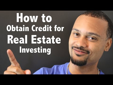 How to Obtain the Down Payment Money and Credit for Real Estate Investing