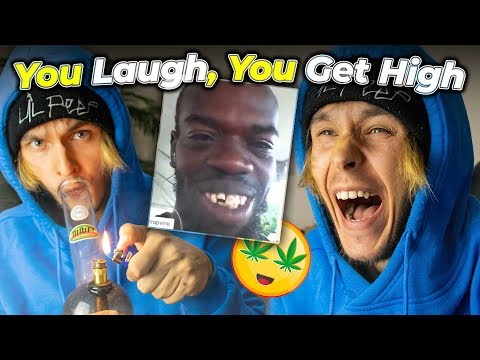 You Laugh = You Get HIGH
