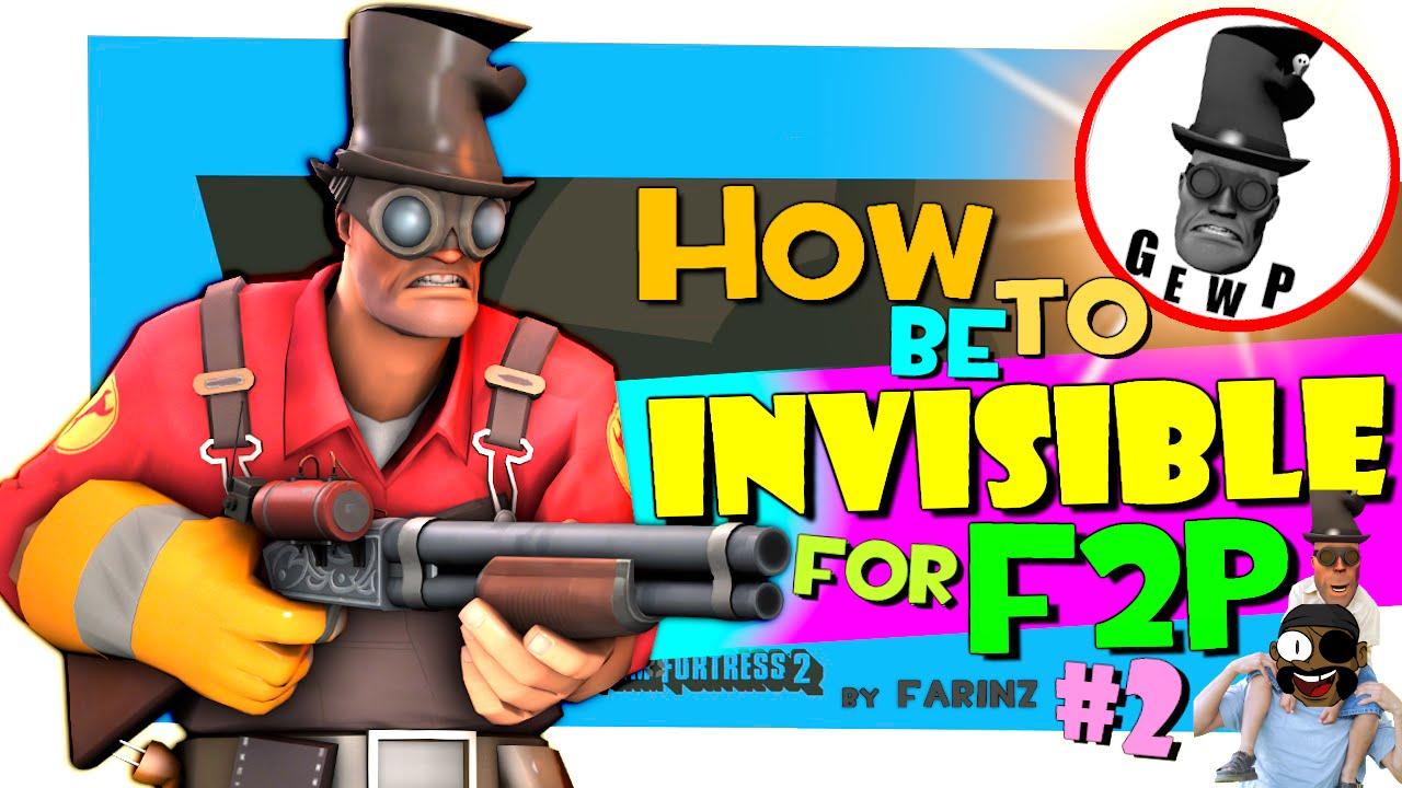 TF2: How to be invisible for F2P #2 [G.E.W.P./FUN] - YouTube