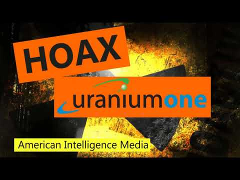 2017 11 02   Uranium One is a Hoax