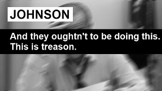 """This is Treason!"" Lyndon Johnson Everett Dirksen Phone Call November 2 1968"