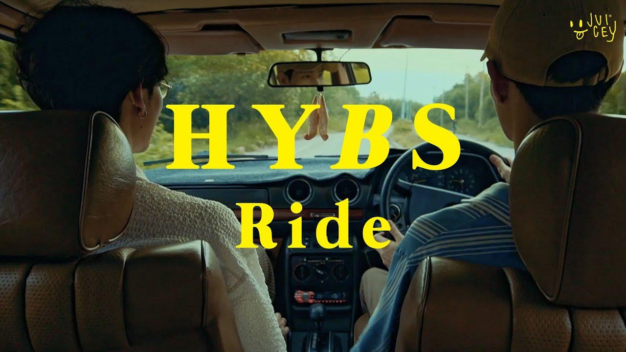 HYBS - Ride (Official MV)