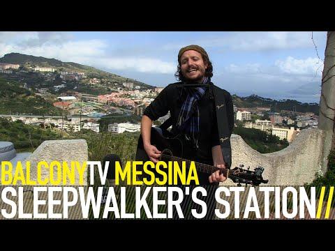 SLEEPWALKER'S STATION - WHERE THE DOGS SLEEP (BalconyTV)