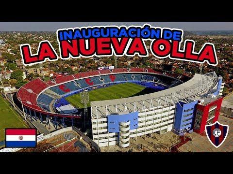 Inauguración de la nueva Olla de Cerro Porteño | Estadio General Pablo Rojas | Paraguay
