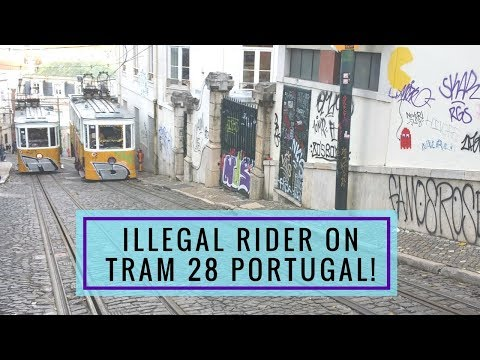Lisbon Portugal Ride the Tram 28 Illegal Rider-- WATCH FOR HIM!