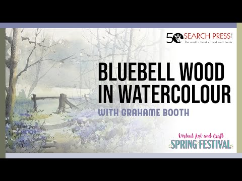 Watercolour Bluebell Wood Watercolour Demonstration with Grahame Booth