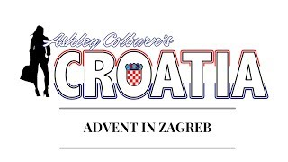 ADVENT IN ZAGREB Video Guide