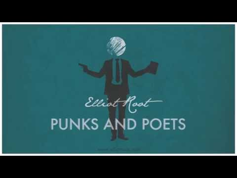 "Elliot Root - Punks and Poets ""Official Audio"""