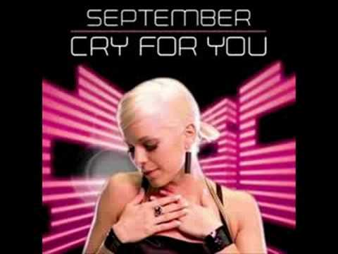 SEPTEMBER- CRY FOR YOU SUMMER RUSH 2008 VERSION